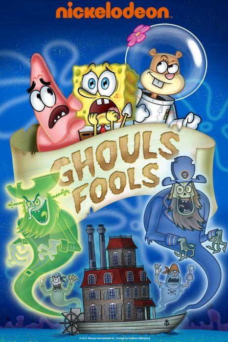 SpongeBob SquarePants: Ghouls Fools Movie Poster - Tom Kenny, Bill Fagerbakke, Rodger Bumpass  #SpongeBobSquarePants, #GhoulsFools, #MoviePoster, #KidsFamily, #VincentWaller, #BillFagerbakke, #RodgerBumpass, #TomKenny