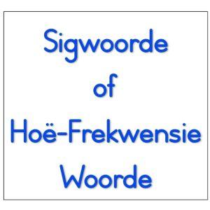 Sigwoorde / Hoë-Frekwensie Woorde - Afrikaans en Engels