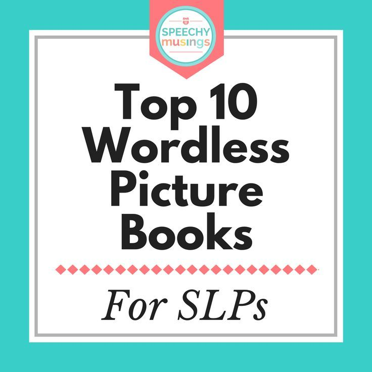 Best Wordless Picture Books for Speech and Language Therapy