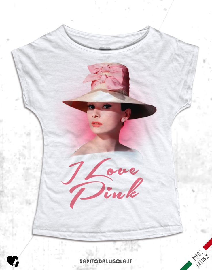 I love pink Audrey. T-shirt in cotone fiammato. 100% made in Italy www.rapitodallisola.it