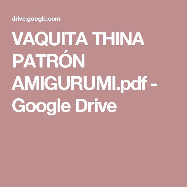 VAQUITA THINA PATRÓN AMIGURUMI.pdf - Google Drive