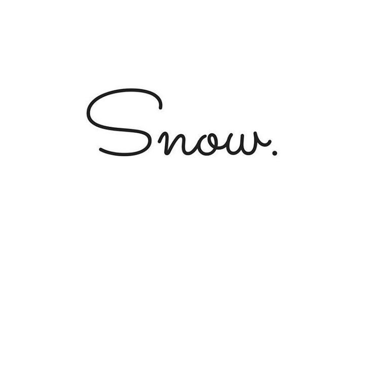 One word. Snow.