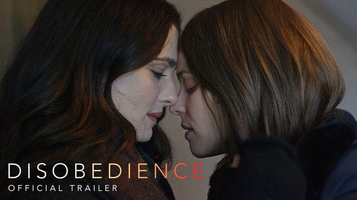 DISOBEDIENCE starring Rachel Weisz & Rachel McAdams | Official Trailer | In theaters April 27, 2018