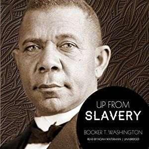 *rec. from thankful mom (audible version good)Amazon.com: Up from Slavery (Audible Audio Edition): Booker T. Washington, Noah Waterman, Inc. Blackstone Audio: Books