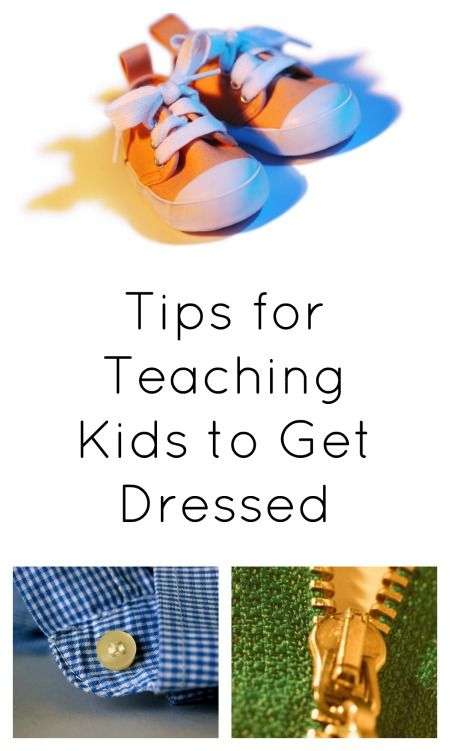 Life Skills for Preschoolers...Tips for teaching kids to get dressed on their own