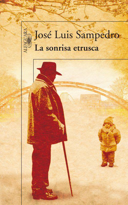 La sonrisa etrusca. José Luis Sampedro. Para ver la disponibilidad de este título en Bibliotecas Públicas Municipales de Zaragoza consulta el catálogo en http://bibliotecas-municipales.zaragoza.es