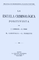 Lombroso, Cesare - La escuela criminológica positivista : Derecho: ANALECTA EDITORIAL