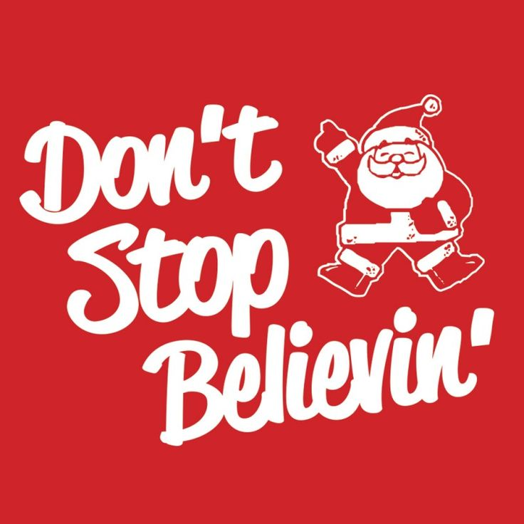 Don't Stop Believin Kids Christmas T-Shirts by HairyBaby.com