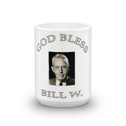 god bless, godbless, unisex, bill, bill w, aa, alcoholics anonymous, mens, womens, 12 step gifts, my 12 step store, doing it sober, recovery, sober, sobriety, 12 step, programs, friends of bill, akron, ohio, sober mugs