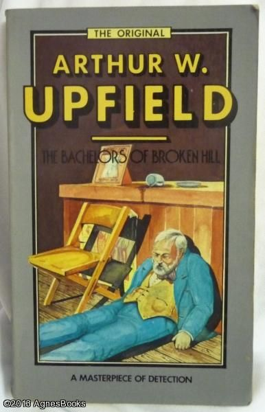 Arthur Upfield THE Bachelors OF Broken Hill SC | eBay free postage