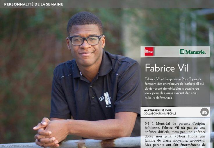 """Fabrice Vil, client d'APOLLO L'AGENCE a été nommé """"personnalité de la semaine"""" par La Presse.  Fabrice Vil et l'organisme """"POUR 3 POINTS"""" forment des entraîneurs de basketball qui deviendront de véritables « coachs de vie » pour des jeunes vivant dans des milieux défavorisés."""