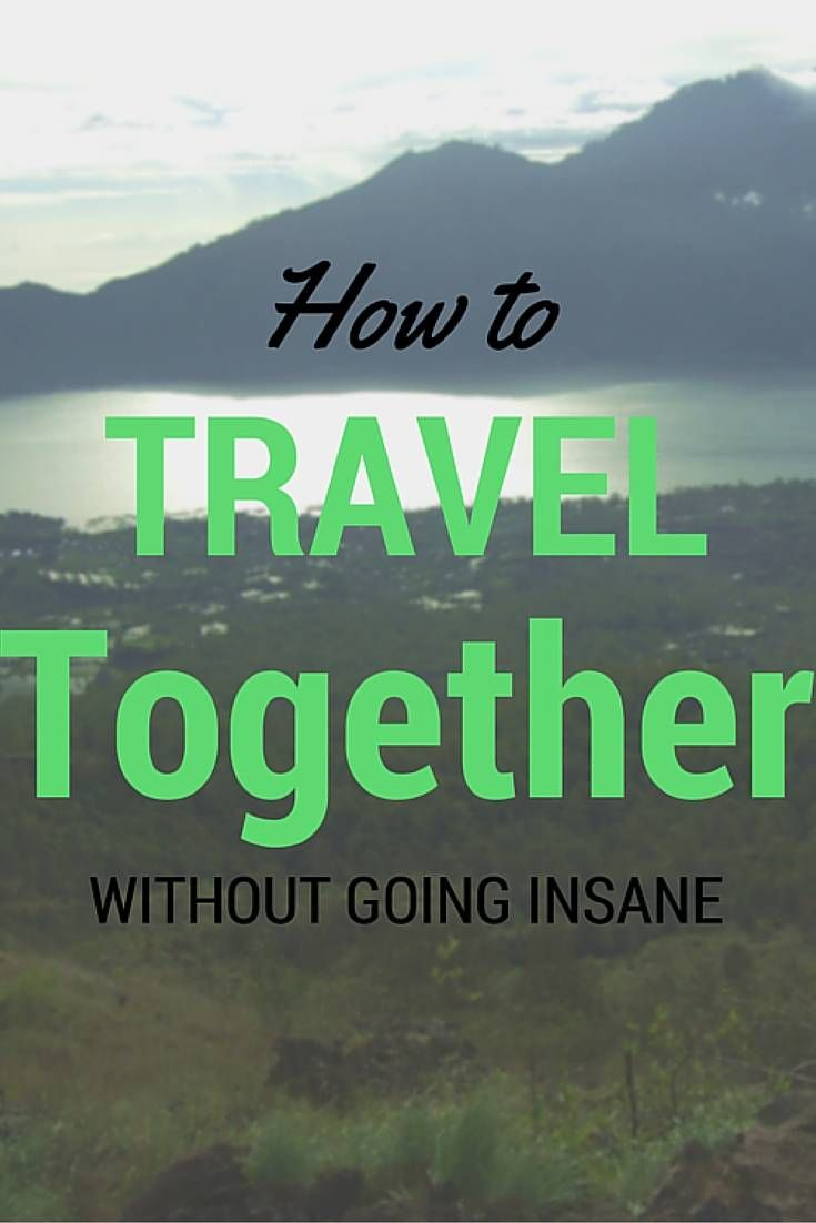 How to travel together without going insane