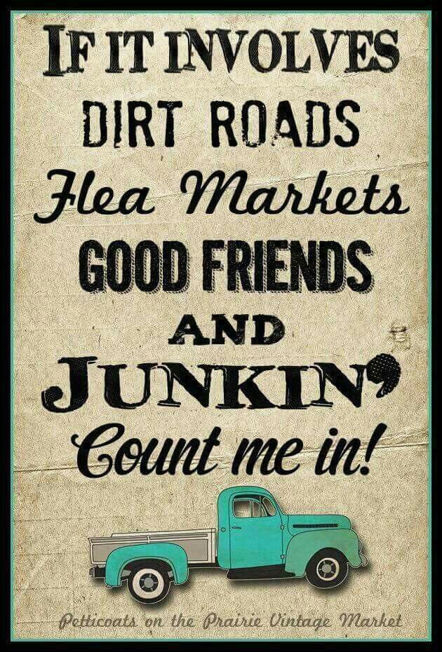 26 best Junk Quotes images on Pinterest | Flea markets, Antique ...
