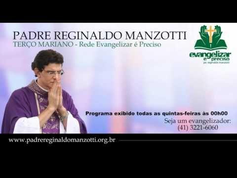 Terço Mariano - Quinta-Feira - padre Reginaldo Manzotti