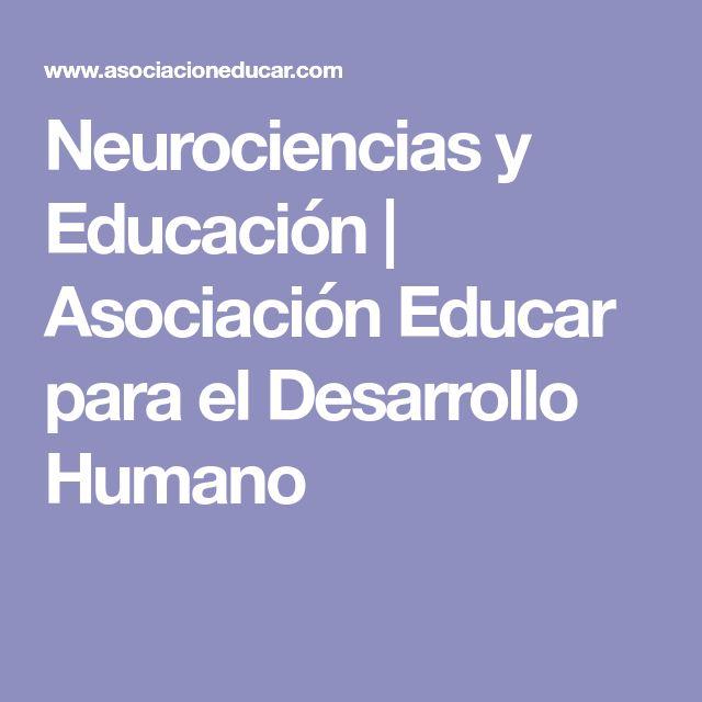 Neurociencias y Educación | Asociación Educar para el Desarrollo Humano