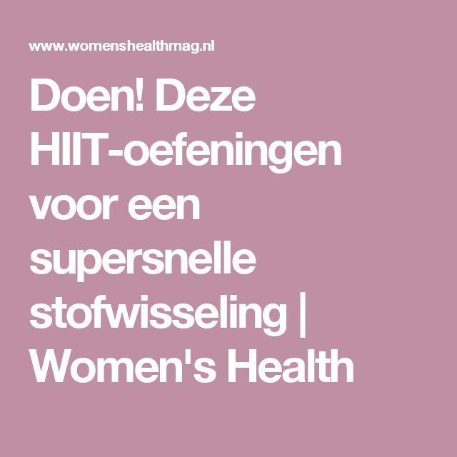 Doen! Deze HIIT-oefeningen voor een supersnelle stofwisseling | Women's Health