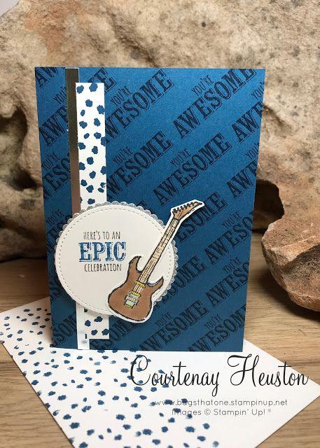 Bags That One!: Stampin' Up! Epic Celebrations - GSF Sale-A-Bration Blog Hop. Dapper Denim Guitar Male card