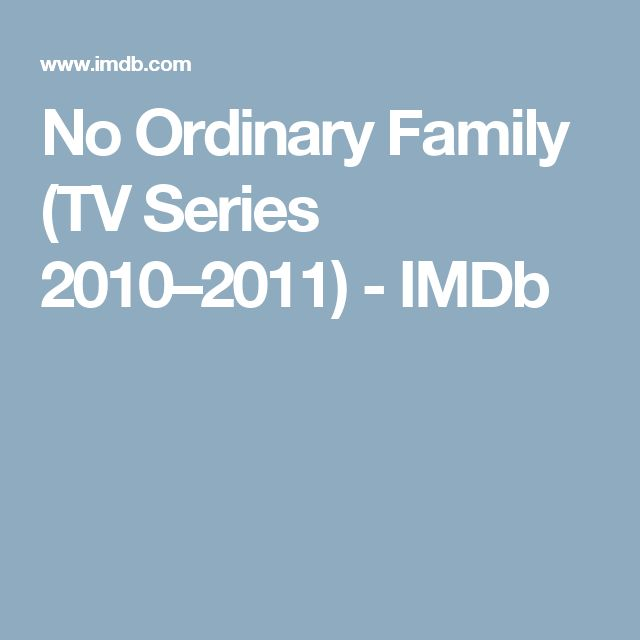 No Ordinary Family (TV Series 2010–2011) - IMDb