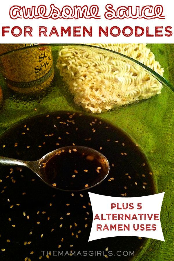 Awesome Sauce for Ramen Noodles - plus 5 alternative Ramen Uses