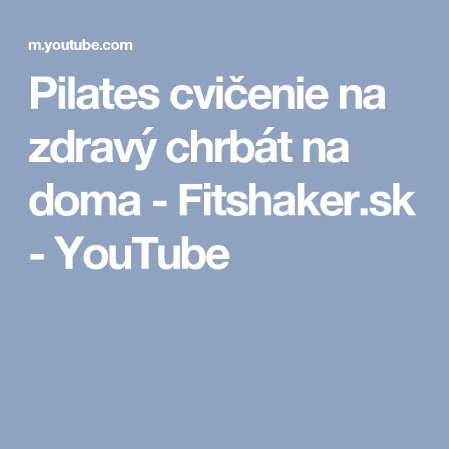 Pilates cvičenie na zdravý chrbát na doma - Fitshaker.sk - YouTube