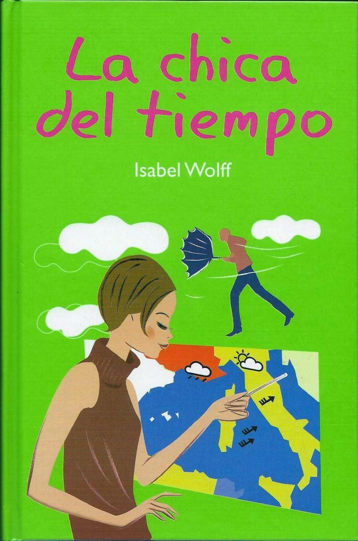 """""""La chica del tiempo"""" - Isabel Wolff"""