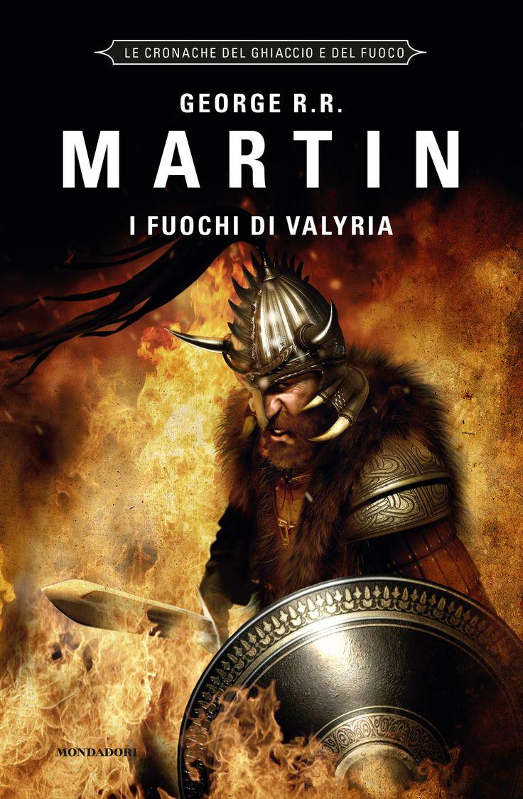 George R.R. Martin - I fuochi di valyria