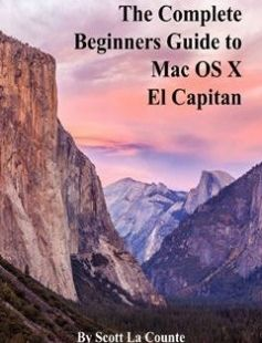 The Complete Beginners Guide to Mac OS X El Capitan free download by Scott La Counte ISBN: 9781517724801 with BooksBob. Fast and free eBooks download.  The post The Complete Beginners Guide to Mac OS X El Capitan Free Download appeared first on Booksbob.com.