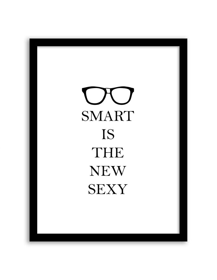 Smart is the New Sexy Wall Art