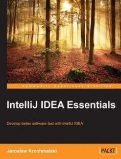 IntelliJ IDEA Essentials free download by Jaroslaw Krochmalski ISBN: 9781784396930 with BooksBob. Fast and free eBooks download.  The post IntelliJ IDEA Essentials Free Download appeared first on Booksbob.com.