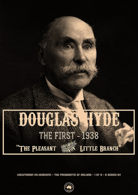 Douglas Hyde - The First President of IRELAND by Hydrology, via Flickr