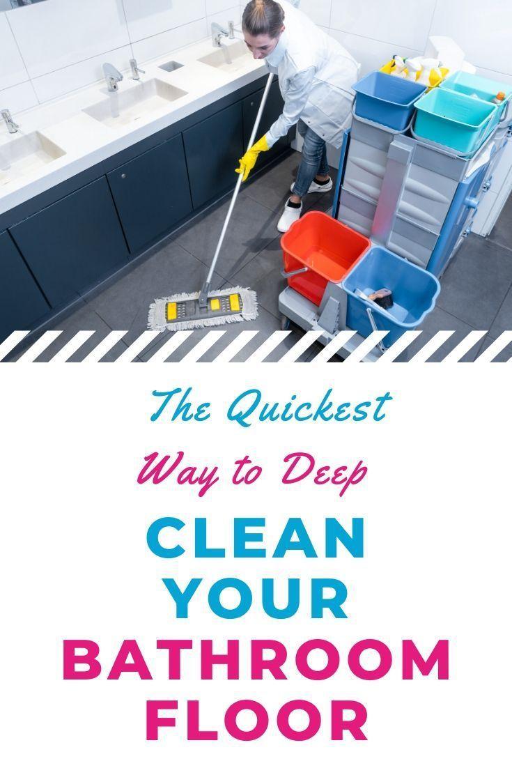 How To Clean Bathroom Floors Easiest Step By Step Guide In 2020 Bathroom Flooring Clean Bathroom Floor Deep Cleaning