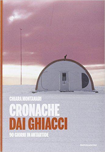 Antartide, 2013. Il diario della permanenza nella base di ricerca italo-francese, Concordia. Organizzare la vita quotidiana a -50 °C non è facile!