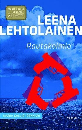 Rautakolmio by Leena Lehtolainen