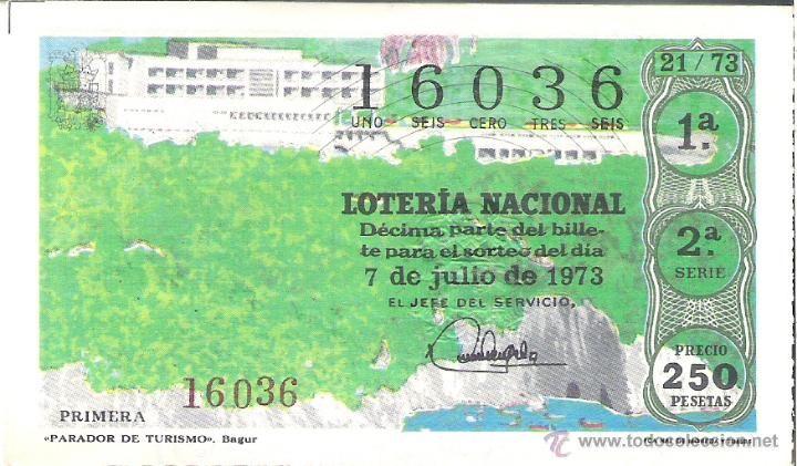 1 DECIMO LOTERIA DEL SABADO - 7 JULIO 1973 - 21/73 - PARADOR DE BEGUR ( GIRONA ) - Foto 1