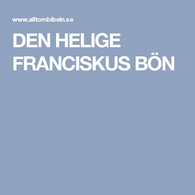 DEN HELIGE FRANCISKUS BÖN