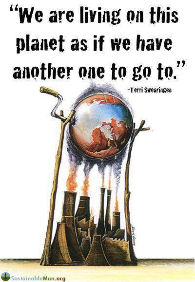 We gebruiken deze planeet alsof we er nog een in reserve hebben