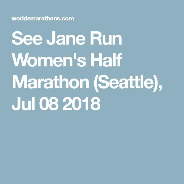 See Jane Run Women's Half Marathon (Seattle), Jul 08 2018