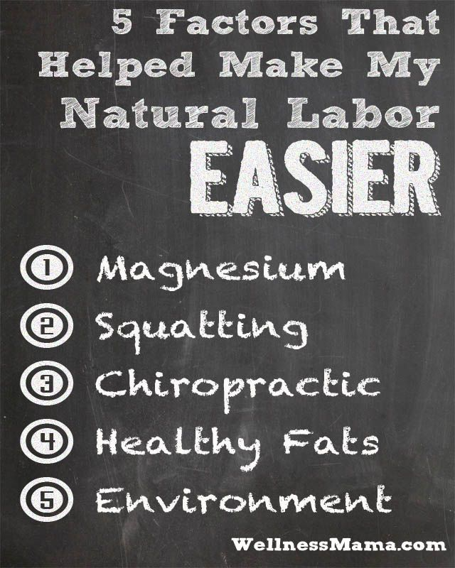 5 Factors That Made My Natural Labor Easier - Wellness Mama (Such an excellent list. I did all of these and my last birth was amazing)