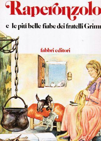 Raperonzolo e le più belle fiabe dei fratelli Grimm 1984 Fabbri editore