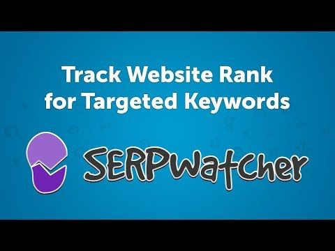 (48) Track Keyword Position in Google | Website Ranking Checker - SERPWatcher - YouTube