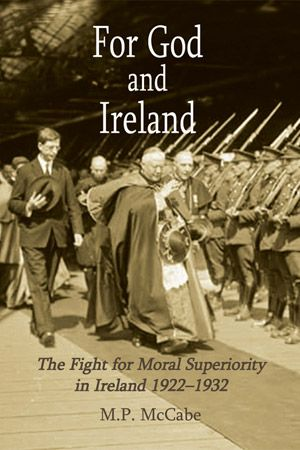 Together, the Catholic Church and Fianna Fail held up 20th-century Irish life. Filling a crucial gap in the literature, M.P. McCabe examines their relationship at the birth of the modern Irish state. The result is a study of rhetoric giving way to pragmatism.
