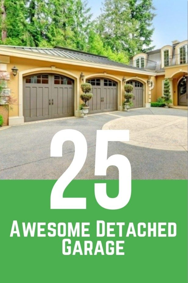 25 Awesome Detached Garage Inspirations For Your House Detached