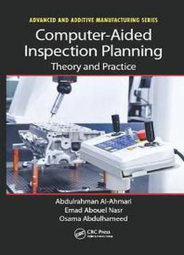 Computer-Aided Inspection Planning : Theory And Practice PDF