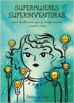 A muchas de ellas no las conocemos, pero sus ideas brillantes transformaron nuestra vida. En estas páginas, Sandra Uve nos presenta a más de noventa mujeres de todos los tiempos que, a contracorriente, lograron patentar un invento y, en definitiva, conquistar su libertad física e intelectual.