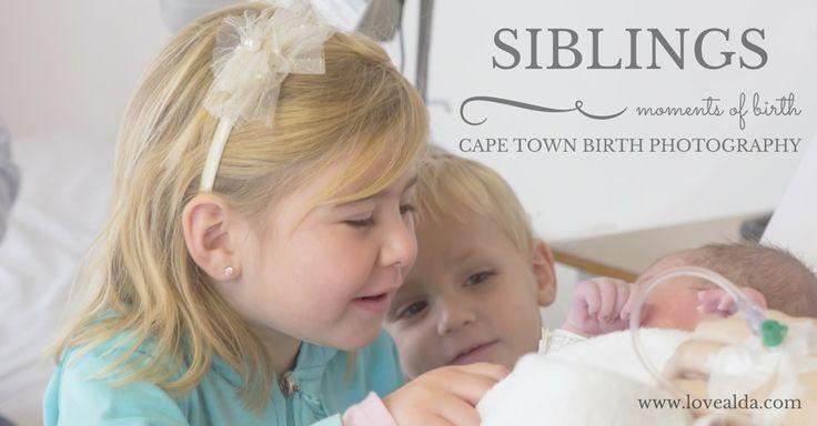 Love Alda Moments of Birth #siblings #momentsofbirth #capetownbirthphotographer by www.lovealda.com
