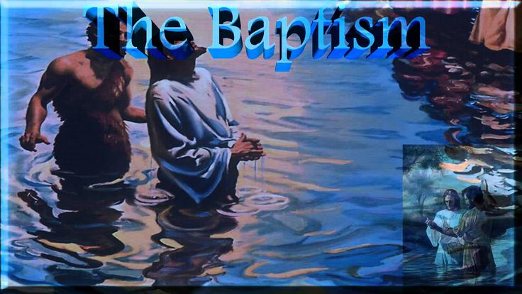 The Desire of Ages: (11) The Baptism (+playlist)
