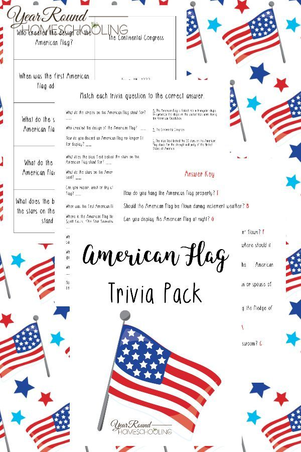 American Flag Trivia Pack Year Round Homeschooling American Flag Facts American Flag History Homeschool