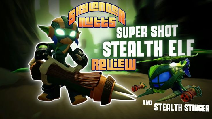 Super Shot Stealth Elf Review with Stealth Stinger. See what we think of Super Shot Stealth Elf and the Stealth Stinger in our latest Skylanders SuperChargers review.