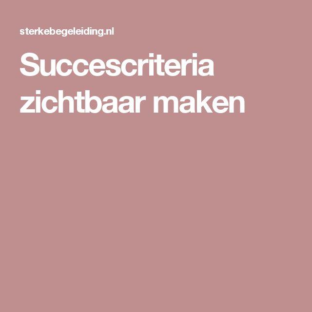 Succescriteria zichtbaar maken