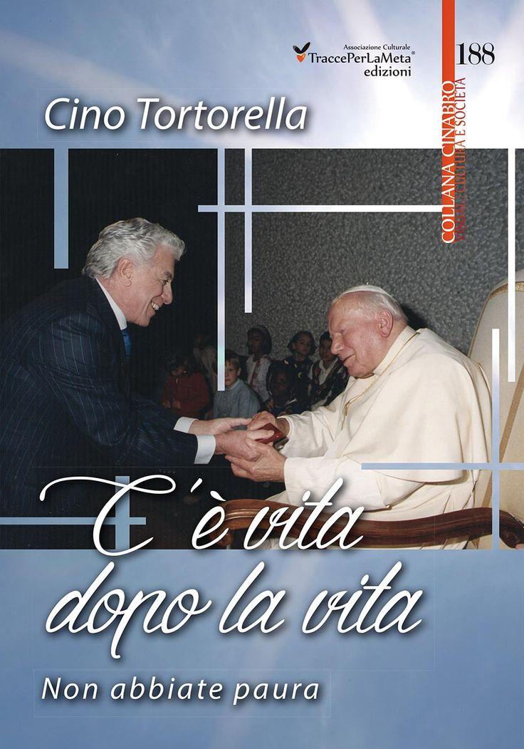 """Esce """"C'è vita dopo la vita. Non abbiate paura"""" il nuovo libro di Cino Tortorella, Mago Zurlì e conduttore dello """"Lo Zecchino d'Oro"""" TraccePerLaMeta edizioni (ogni altra pubblicazione non è autorizzata dall'autore)"""